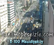 İstanbul D 100 Mecidiyeköy canli izle