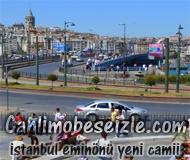 İstanbul Eminönü Yeni Camii canli izle