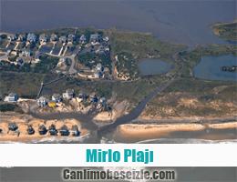 Mirlo Plajı canli mobese izle