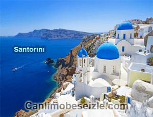 Yunanistan Santoron canli izle