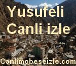 Yusufeli Belediyesi Mobese Canli izle