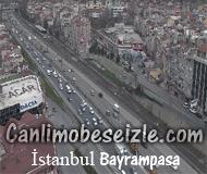 İstanbul Bayrampaşa canli izle