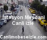 Nazilli Belediye İstasyon Meydanı Canli izle